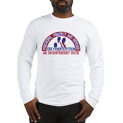 An Inconvenient Oath Long Sleeve T-Shirt