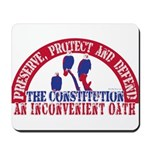 An Inconvenient Oath Mousepad
