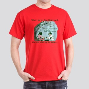 Life begins with reading Dark T-Shirt