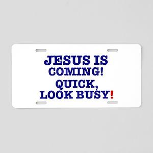 JESUS IS COMING! - LOOK BUS Aluminum License Plate