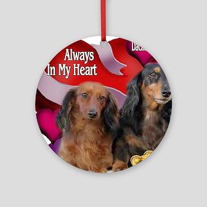 Dachshund Always In My Heart Ornament (Round)