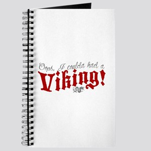 Oops, Coulda Had a Viking! Journal