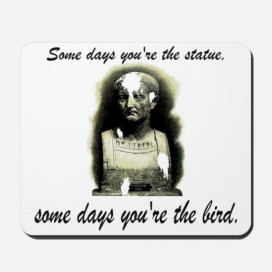 Bird vs. Statue Mousepad