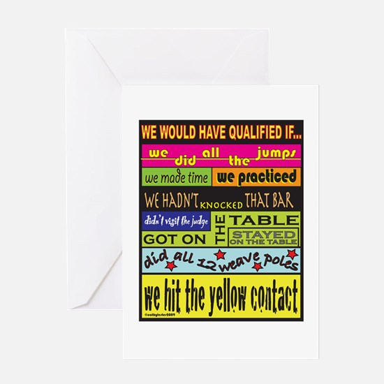 We Would Have Qualified If... Greeting Card