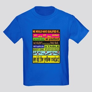 We Would Have Qualified If... Kids Dark T-Shirt