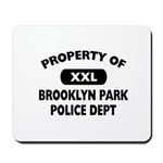 Property of Brooklyn Park Police Mousepad