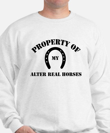 My Alter Real Horses Sweatshirt