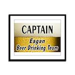 Eagan Beer Drinking Team Framed Panel Print