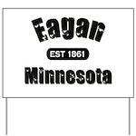 Eagan Established 1861 Yard Sign