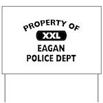 Property of Eagan Police Dept Yard Sign