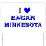 I Love Eagan Winter Yard Sign