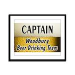 Woodbury Beer Drinking Team Framed Panel Print