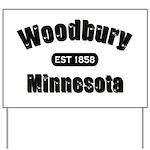 Woodbury Established 1858 Yard Sign