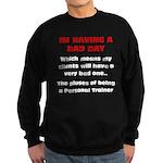 Bad day Sweatshirt (dark)