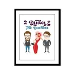 2 Dudes and The Duchess Logo Framed Panel Print