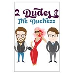 2 Dudes and The Duchess Logo Posters