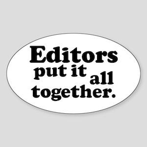 Editors put it all together. Oval Sticker