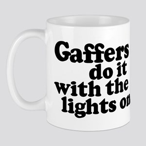 Gaffers do it with the lights Mug