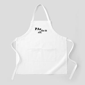 PAs do it all. BBQ Apron