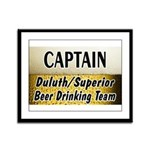 Duluth Beer Drinking Team Framed Panel Print