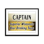 Superior Beer Drinking Team Framed Panel Print