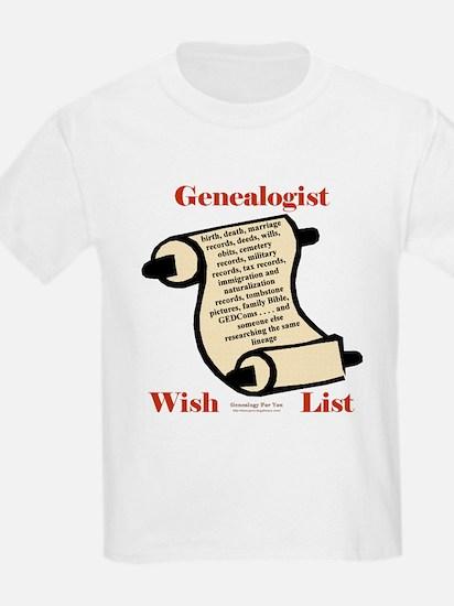 Genealogy Wish List Kids T-Shirt