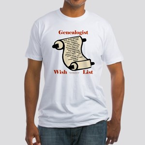 Genealogy Wish List Fitted T-Shirt