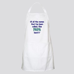 I LIKE BEING CALLED PAPA! Apron
