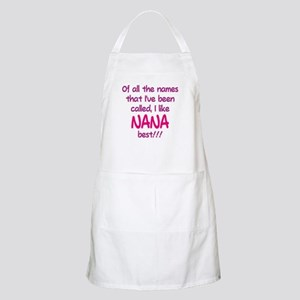 I LIKE BEING CALLED NANA! Apron