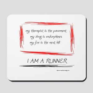 I Am A Runner Slogan #5 Mousepad