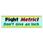 Fight Metric Bumper Sticker