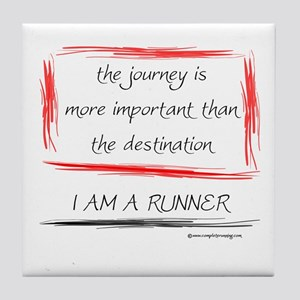 I Am A Runner Slogan #6 Tile Coaster