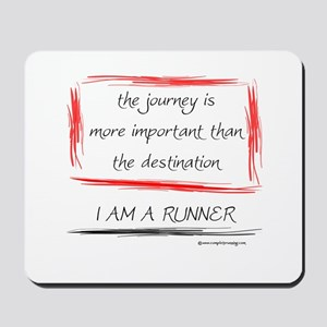 I Am A Runner Slogan #6 Mousepad