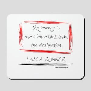 I Am A Runner Slogan #6 Mousepad
