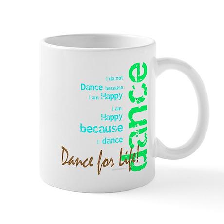 Dance for Life 1 Mug