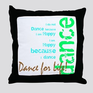 Dance for Life 1 Throw Pillow