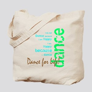 Dance for Life 1 Tote Bag