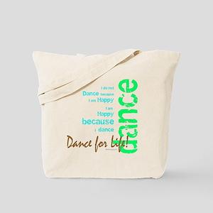Dance for Life 1 Tote Bag