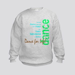 Dance for Life 1 Kids Sweatshirt