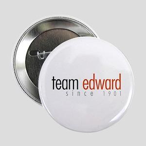 "Team Edward: Since 1901 2.25"" Button"