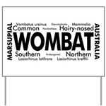 Wombat Words Yard Sign