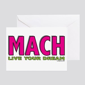 MACH live your dream Greeting Card