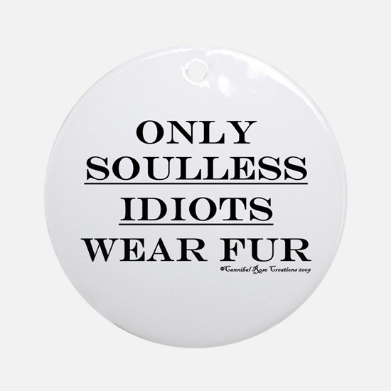 Anti-Fur Ornament (Round)