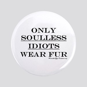 """Anti-Fur 3.5"""" Button"""