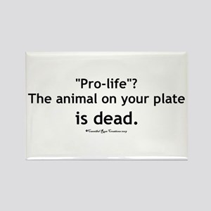 Eat Pro-Life Rectangle Magnet