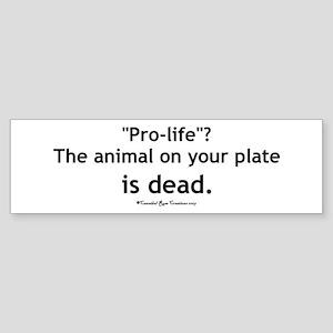 Eat Pro-Life Bumper Sticker