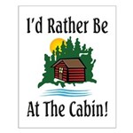 At The Cabin Small Poster