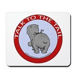 Hippo Talk To The Tail Mousepad