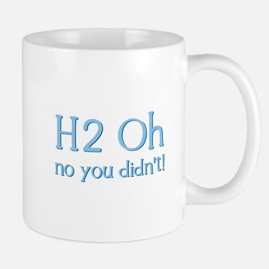 H2 Oh No You Didn't! Mug