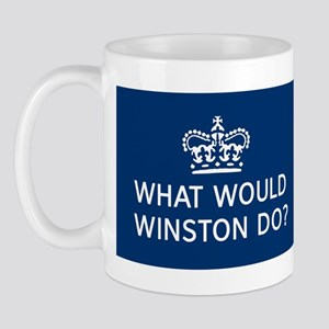 What Would Winston Do? Mug